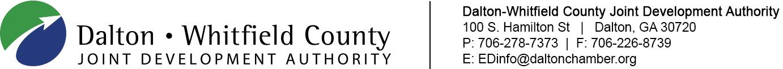Dalton-Whitfield County Joint Development Authority | 100 S. Hamilton St | Dalton, GA 30720 | P: 706-278-7373 | F: 706-226-8739 E: EDinfo@daltonchamber.org